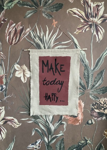 Banner /wanddoek Make Today Happy Naturel Plum 50/70 cm TIJDELIJK UITVERKOCHT