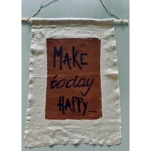 Banner /wanddoek Make Today Happy Naturel Coconut 50/70 cm